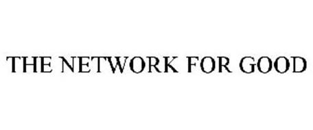 THE NETWORK FOR GOOD