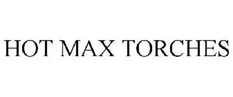 HOT MAX TORCHES