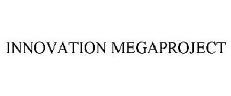 INNOVATION MEGAPROJECT