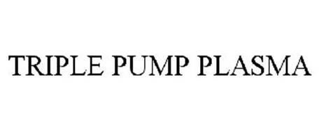 TRIPLE PUMP PLASMA