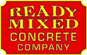 READY MIXED CONCRETE COMPANY