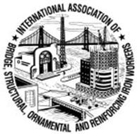 INTERNATIONAL ASSOCIATION OF BRIDGE STRUCTURAL ORNAMENTAL AND REINFORCING IRON WORKERS