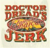 DOCTOR DREAD'S FAMOUS JAMAICAN JERK