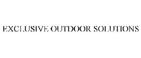 EXCLUSIVE OUTDOOR SOLUTIONS