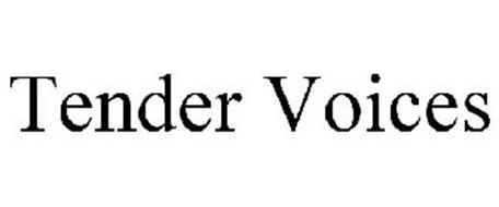 TENDER VOICES