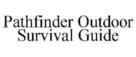 PATHFINDER OUTDOOR SURVIVAL GUIDE