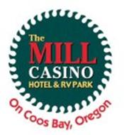 THE MILL CASINO HOTEL & RV PARK ON COOSBAY, OREGON