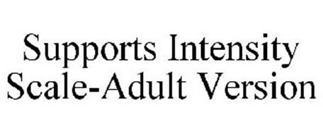 SUPPORTS INTENSITY SCALE-ADULT VERSION