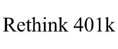 RETHINK 401K
