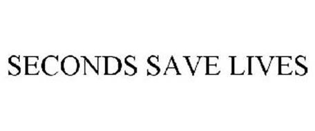 SECONDS SAVE LIVES