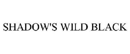 SHADOW'S WILD BLACK