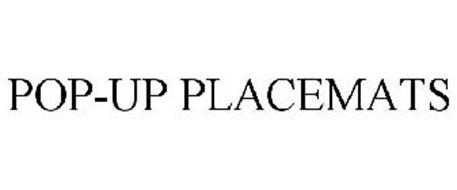 POP-UP PLACEMATS