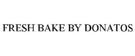 FRESH BAKE BY DONATOS
