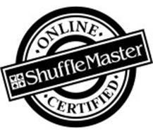 ONLINE CERTIFIED SHUFFLE MASTER