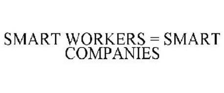 SMART WORKERS = SMART COMPANIES