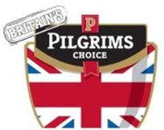 BRITAIN'S P PILGRIMS CHOICE