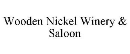 WOODEN NICKEL WINERY & SALOON