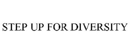 STEP UP FOR DIVERSITY