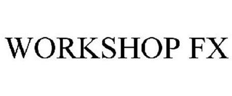 WORKSHOP FX