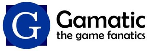 G GAMATIC THE GAME FANATICS