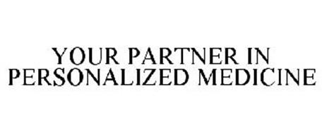 YOUR PARTNER IN PERSONALIZED MEDICINE