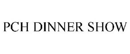 PCH DINNER SHOW