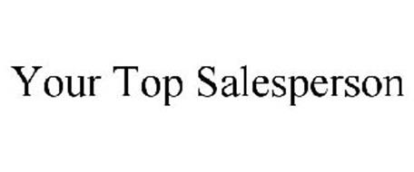 YOUR TOP SALESPERSON