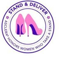 STAND & DELIVER ASCLERA HONORS WOMEN WHO TAKE A STAND