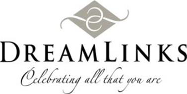 DREAMLINKS CELEBRATING ALL THAT YOU ARE