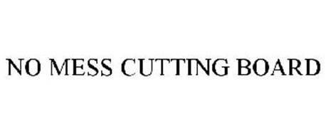 NO MESS CUTTING BOARD