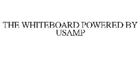 THE WHITEBOARD POWERED BY USAMP