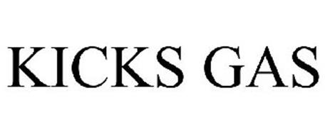 KICKS GAS