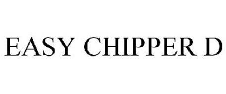 EASY CHIPPER D