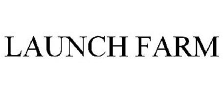 LAUNCH FARM