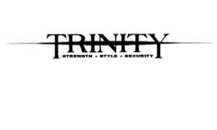 TRINITY STRENGTH STYLE SECURITY