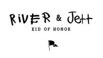 RIVER & JETT KID OF HONOR