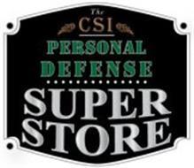 THE CSI PERSONAL DEFENSE SUPER STORE