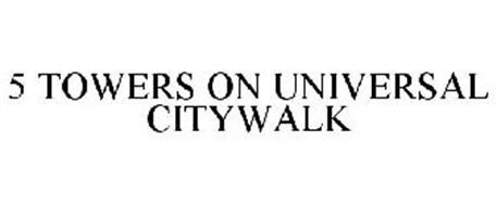 5 TOWERS ON UNIVERSAL CITYWALK