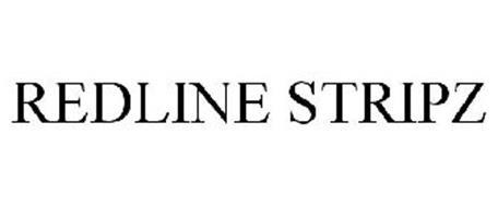 REDLINE STRIPZ