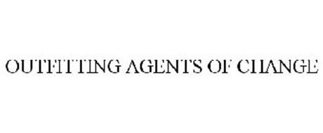 OUTFITTING AGENTS OF CHANGE