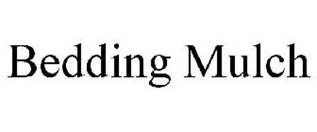 BEDDING MULCH