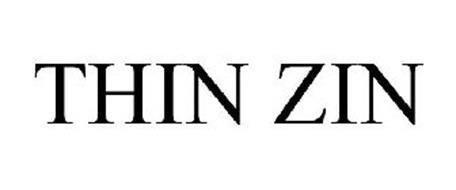 THIN ZIN
