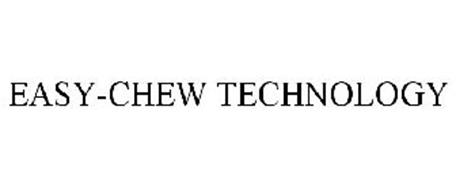 EASY-CHEW TECHNOLOGY