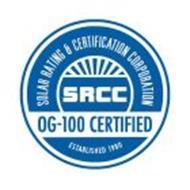 SOLAR RATING & CERTIFICATION CORPORATION SRCC OG-100 CERTIFIED ESTABLISHED 1980