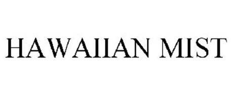 HAWAIIAN MIST