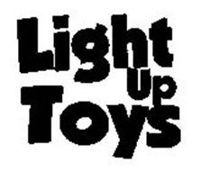 LIGHT UP TOYS