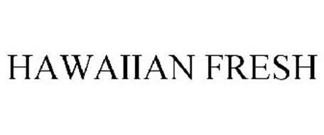 HAWAIIAN FRESH