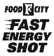 FOOD CITY FC FAST ENERGY SHOT