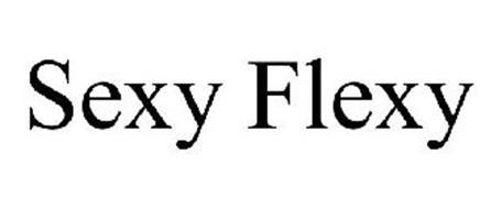 SEXY FLEXY