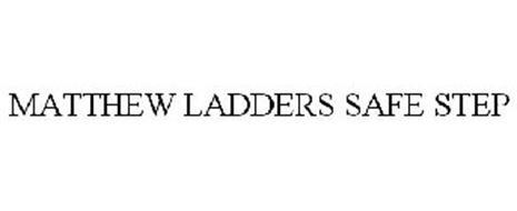 MATTHEW LADDERS SAFE STEP